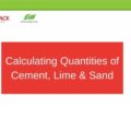 Calculating Quantities of Cement, Lime & Sand